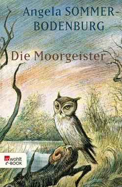 Die Moorgeister von Michl,  Reinhard, Sommer-Bodenburg,  Angela