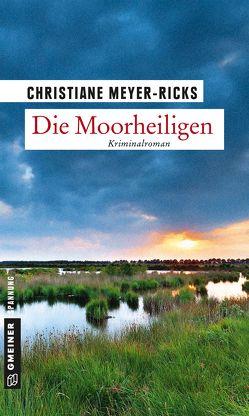 Die Moorheiligen von Meyer-Ricks,  Christiane