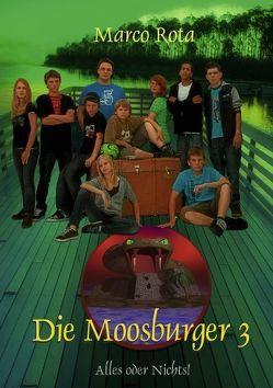 Die Moosburger 3 von Rota,  Marco