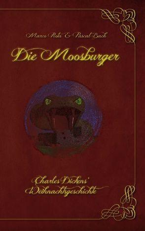 Die Moosburger von Bach,  Pascal, Rota,  Marco