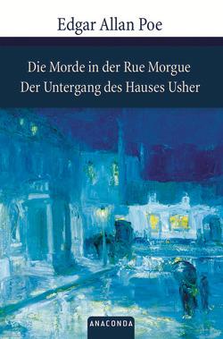 Die Morde in der Rue Morgue / Der Untergang des Hauses Usher von Poe,  Edgar Allan
