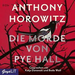 Die Morde von Pye Hall von Danowski,  Katja, Horowitz,  Anthony, Wolf,  Bodo