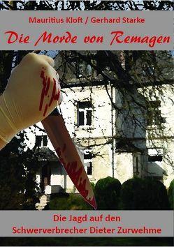 Die Morde von Remagen von Kloft,  Mauritius, Starke,  Gerhard