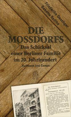 Die Mossdorfs von Oeschger,  Friederike, Radtke,  Babette