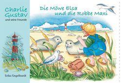 Die Möwe Elsa und die Robbe Maxi von Engelhardt,  Erika