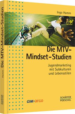 Die MTV-Mindset-Studien von Hamm,  Ingo