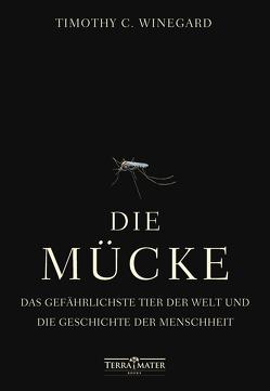 Die Mücke von Dedekind,  Henning, Schlatterer,  Heike, Winegard,  Timothy C.