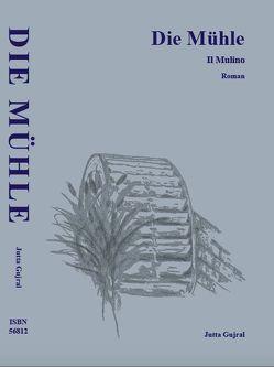Die Mühle von Gujral,  Jutta