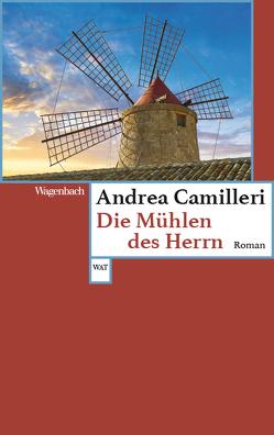 Die Mühlen des Herrn von Camilleri,  Andrea, Kahn,  Moshe
