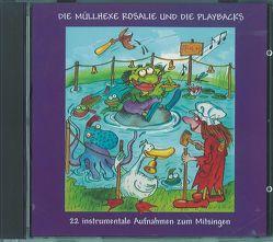 Die Müllhexe Rosalie und die Playbacks von Esslinger,  Liese, Zettl,  Franz