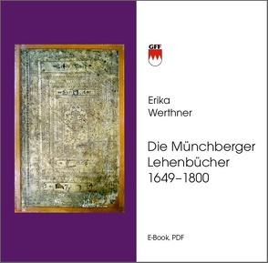 Die Münchberger Lehenbücher 1649-1800 von Werthner,  Erika