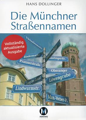 Die Münchner Straßennamen von Dollinger,  Hans