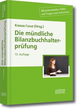 Die mündliche Bilanzbuchhalterprüfung von Leuz,  Norbert