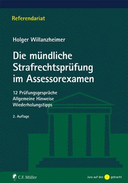 Die mündliche Strafrechtsprüfung im Assessorexamen von Willanzheimer,  Holger