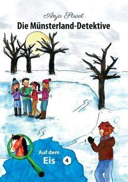 Die Münsterland-Detektive / Auf dem Eis (4) von Stroot,  Anja