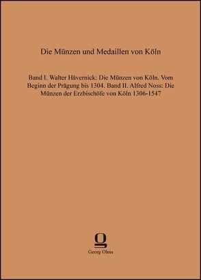 Die Münzen und Medaillen von Köln von Hävernick,  Walter, Noss,  Alfred