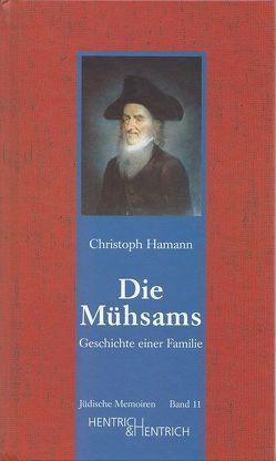 Die Mühsams von Hamann,  Christoph, Otten,  Uschi