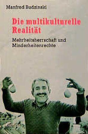 Die multikulturelle Realität von Budzinski,  Manfred