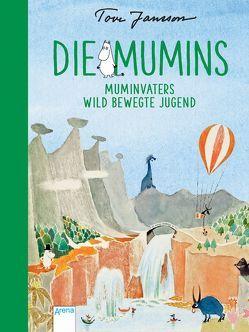 Die Mumins (4). Muminvaters wild bewegte Jugend von Jansson,  Tove, Kicherer,  Brigitta