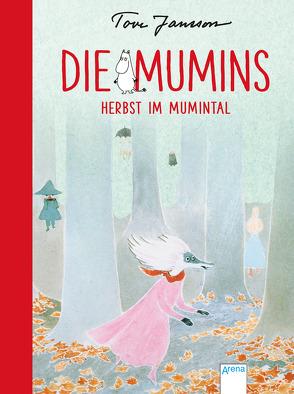 Die Mumins (9). Herbst im Mumintal von Jansson,  Tove, Kicherer,  Birgitta