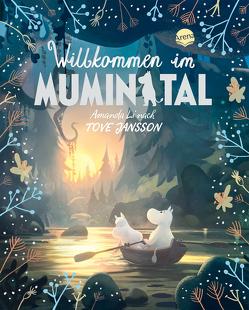 Die Mumins. Willkommen im Mumintal von Jansson,  Tove, Kicherer,  Birgitta, Li,  Amanda