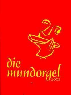Die Mundorgel – Textausgabe von Corbach,  Dieter, Corbach,  Irene, Flimm,  Jürgen, Iseke,  Ulrich, Tötemeyer,  Hans G, Wieners,  Peter