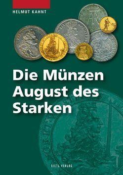 Die Münzen Augusts des Starken von Kahnt,  Helmut