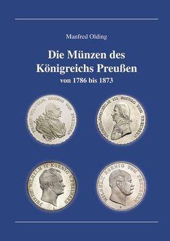 Die Münzen des Königreichs Preußen von Olding,  Manfred