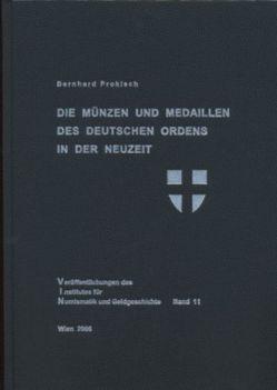 Die Münzen und Medaillen des Deutschen Ordens in der Neuzeit von Prokisch,  Bernhard