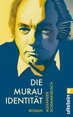Die Murau Identität von Schimmelbusch,  Alexander