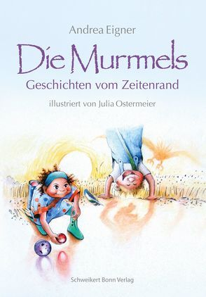Die Murmels von Eigner,  Andrea, Ostermeier,  Julia