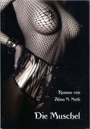 Die Muschel von Noth,  Alma N