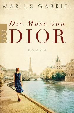 Die Muse von Dior von Gabriel,  Marius, Schünemann,  Anja, Tichy,  Martina