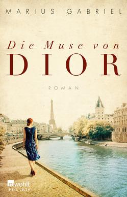 Die Muse von Dior von Gabriel,  Marius, Tichy,  Martina