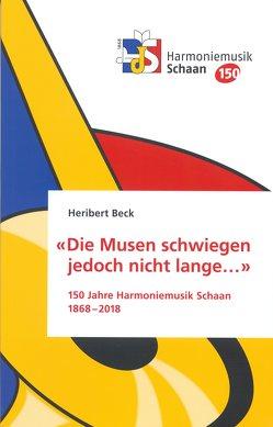 «Die Musen schwiegen jedoch nicht lange…» von Beck,  Heribert, Meier,  Kurt, Oehry,  Daniel, Pepic-Hilbe,  Eva, Walser,  Herbert