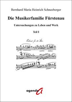 Die Musikerfamilie Fürstenau von Schneeberger,  Bernhard