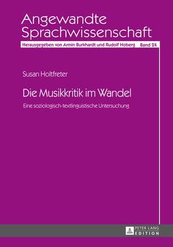 Die Musikkritik im Wandel von Holtfreter,  Susan