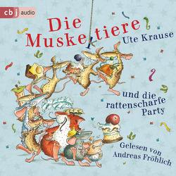 Die Muskeltiere und die rattenscharfe Party von Fröhlich,  Andreas, Krause,  Ute