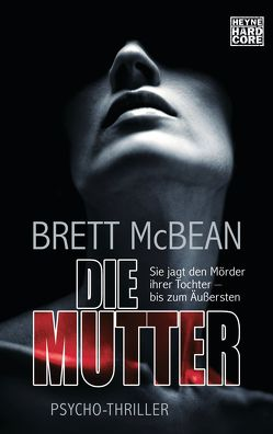 Die Mutter von Attwood,  Doris, McBean,  Brett
