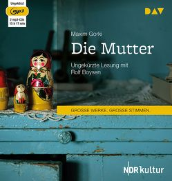 Die Mutter von Boysen,  Rolf, Gorki,  Maxim, Hess,  Adolf