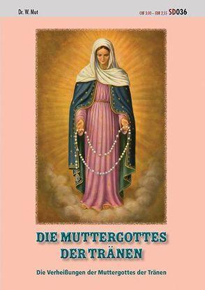 Die Muttergottes der Tränen von Mut,  W.