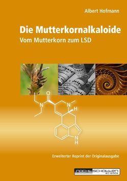 Die Mutterkornalkaloide von Hofmann,  Albert