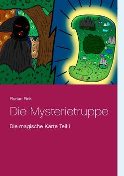 Die Mysterietruppe von Fink,  Florian