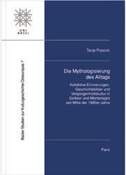 Die Mythologisierung des Alltags von Popovic,  Tanja