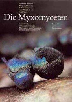 Die Myxomyceten von Baumann,  Karlheinz, Neubert,  Hermann, Nowotny,  Wolfgang