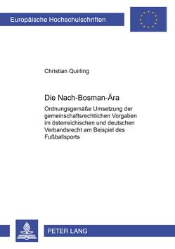 Die Nach-Bosman-Ära von Quirling,  Christian