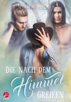 Die nach dem Himmel greifen von Brues,  H.J., Sommerfeld,  Anne