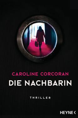 Die Nachbarin von Corcoran,  Caroline, Uplegger,  Sybille