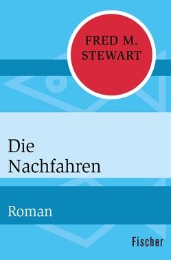 Die Nachfahren von Längsfeld,  Margarete, Stewart,  Fred M.