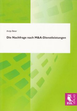 Die Nachfrage nach M&A-Dienstleistungen von Beier,  Antje